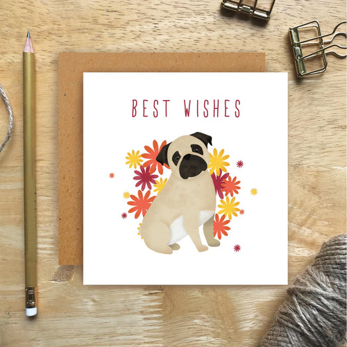 Pug Best Wishes Card