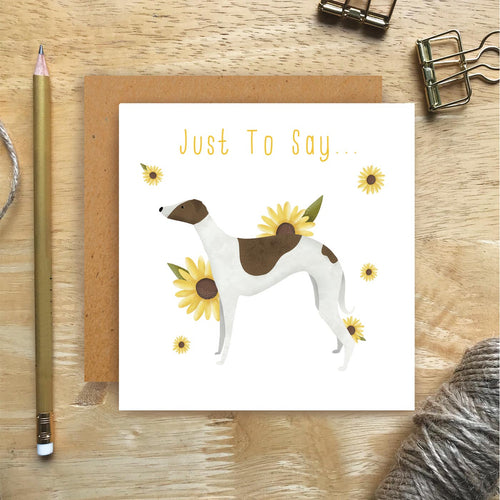 Whippet Just To Say Card