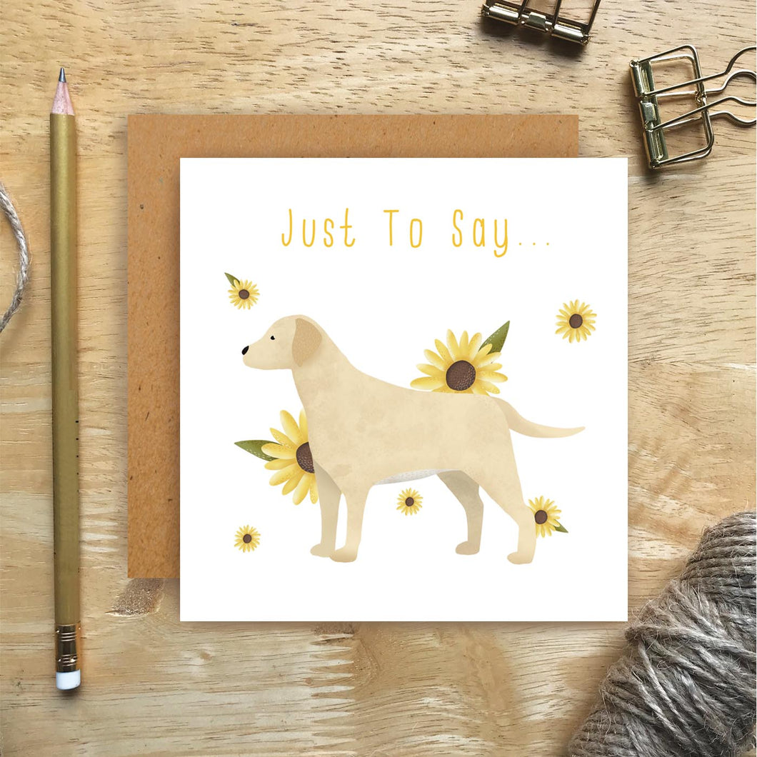 White Labrador Just To Say Card