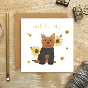 Yorkie Just To Say Card