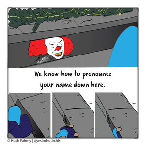 We Know How to Pronounce Your Name Down Here (downloadable)