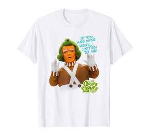 Willy Wonka Oompa Loompa Listen T Shirt