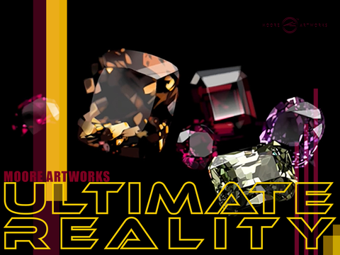 MOORE ARTWORKS ULTIMATE REALITY