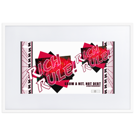 RICH RULE! (Red-violet, white) Matte Paper Framed Poster With Mat