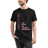 Invest On Right Opportunity Organic T-Shirt