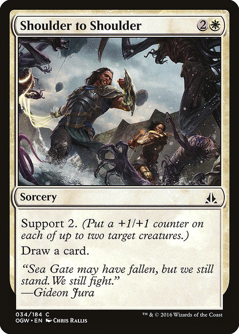 Shoulder to Shoulder [Oath of the Gatewatch] | Murphy's Vault