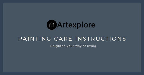 Painting Care Instructions By Artexplore, News