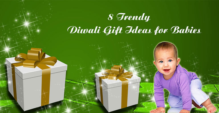 8 Trendy Diwali Gift Ideas for Babies