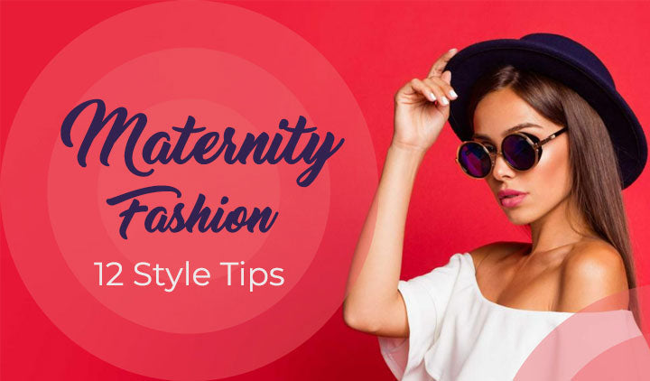 Maternity Fashion 2020: 12 Style Tips Every Pregnant Woman Should Know