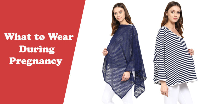 What to Wear During Pregnancy: Top 8 Maternity Essentials