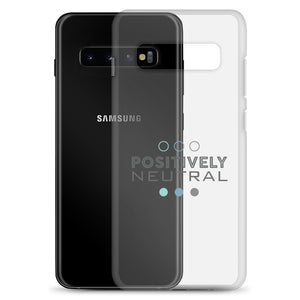 Positively Neutral Samsung Case - No Conflict Zone