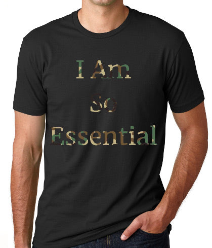 I Am So Essential