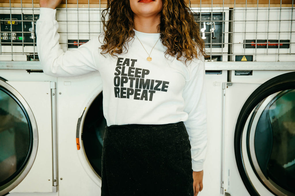 Eat Sleep Optimize Repeat White Crewneck