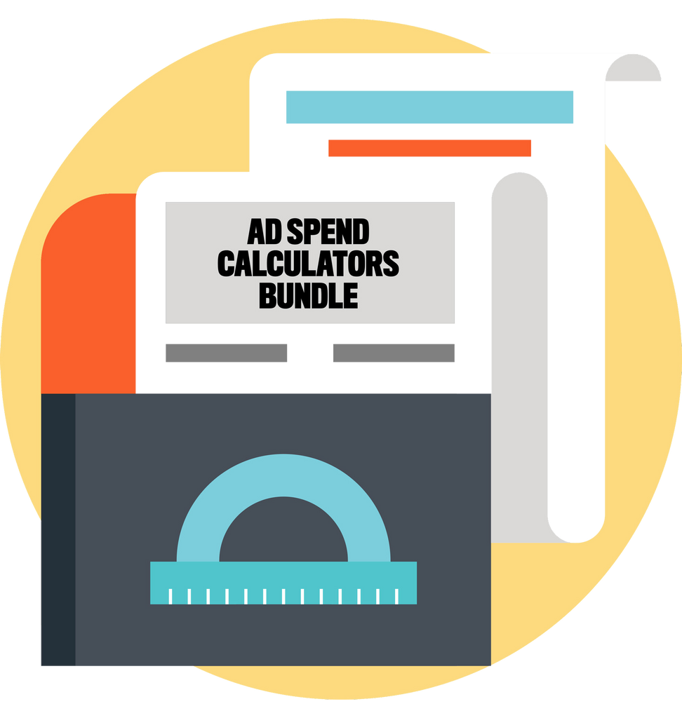 Ad Spend Calculator Bundle