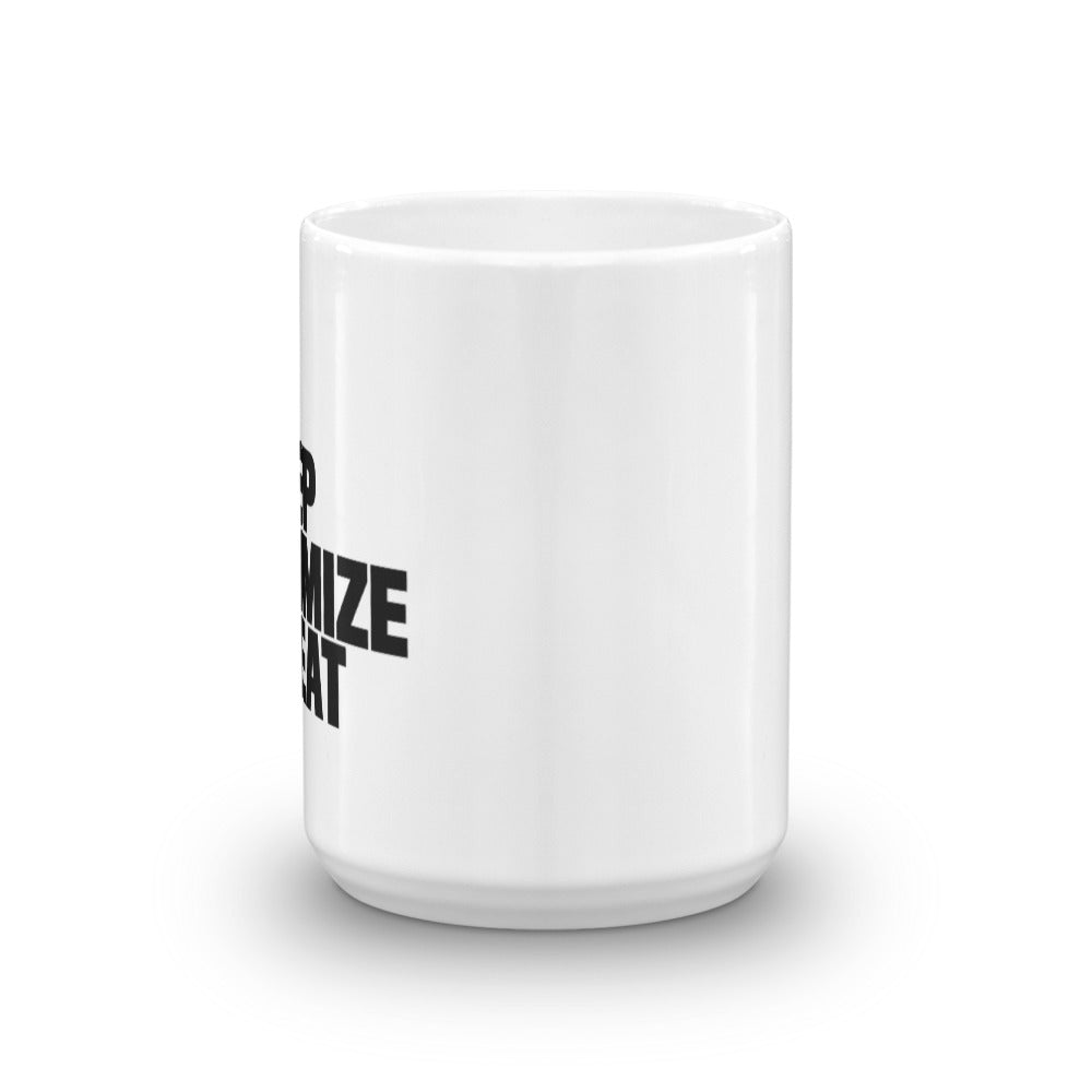 EAT SLEEP OPTIMIZE REPEAT Mug