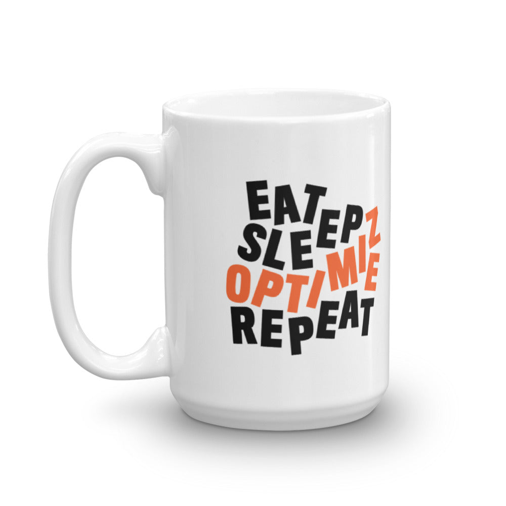 EAT SLEEP OPTIMIZE REPEAT - DISTILLED Mug