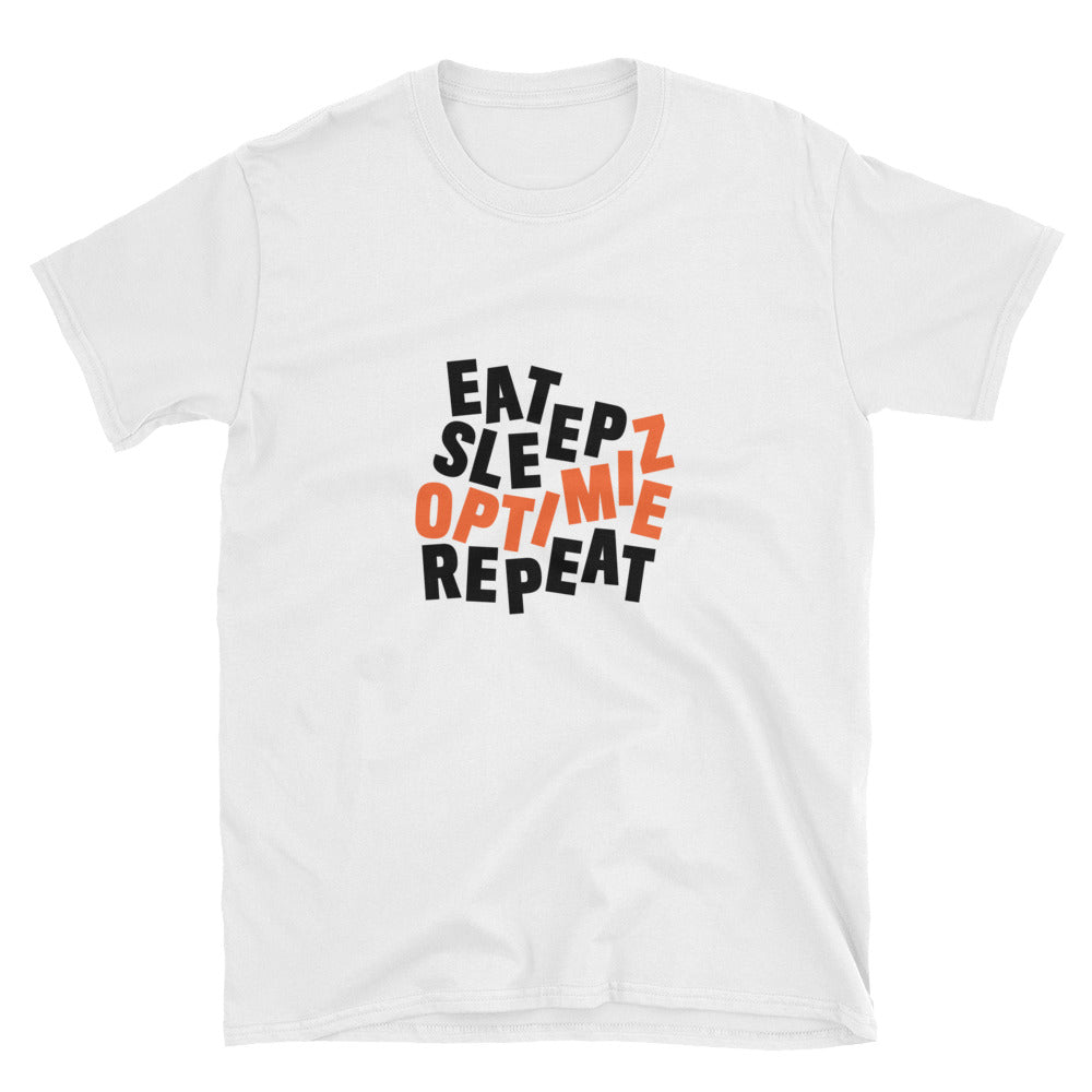 EAT SLEEP OPTIMIZE REPEAT- DISTILLED Heavy Cotton Unisex T-Shirt