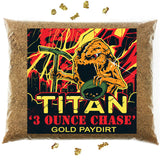 TITAN '3 OUNCE CHASE' Gold Paydirt - Gold Panning Paydirt Concentrate