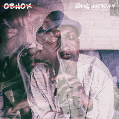 "OBNOX ""Bang Messiah"" CD"