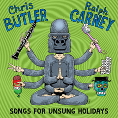 "Ralph Carney & Chris Butler ""Songs For Unsung Holidays"" CD"