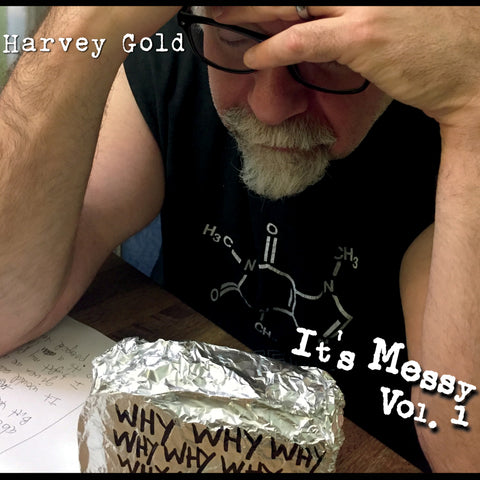 "Harvey Gold ""It's Messy, Vol. 1"" CD"