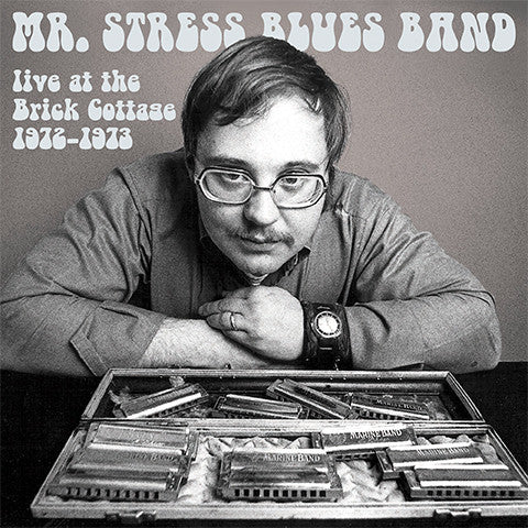 "Mr Stress Blues Band ""Live at the Brick Cottage 1972-1973"" CD"