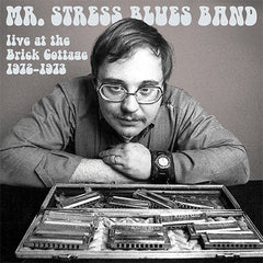 "Mr Stress Blues Band ""Live at the Brick Cottage 1972-1973"" LP"
