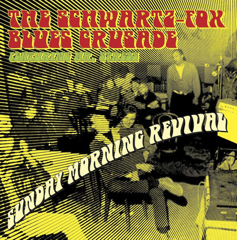 "Schwartz Fox Blues Crusade ""Sunday Morning Revival"" CD"