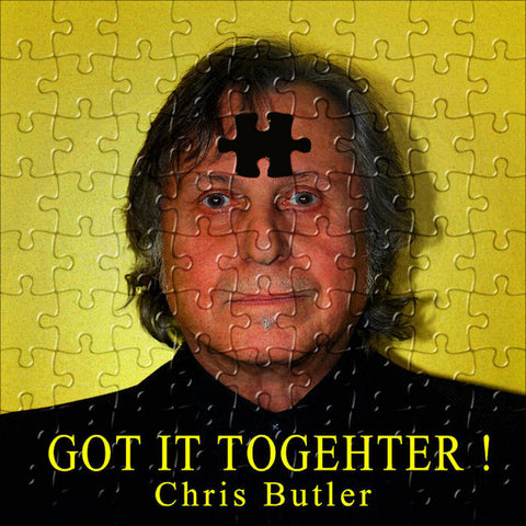 "Chris Butler ""GOT IT TOGEHTER!"" CD"