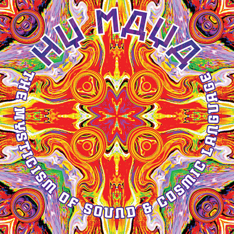 "Hy Maya ""The Mysticism of Sound & Cosmic Language"" double CD"