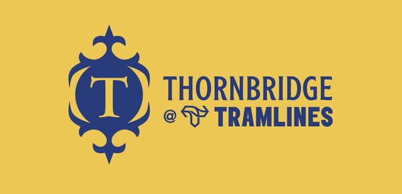 PUB IN THE PARK - THORNBRIDGE AT TRAMLINES