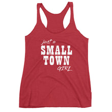 Just a Small Town Girl Women's Racerback Tank