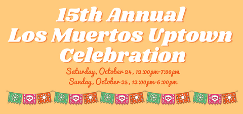 15th Annual Los Muertos Uptown Tickets