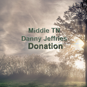 Middle Tennessee Donation - Danny Jeffries