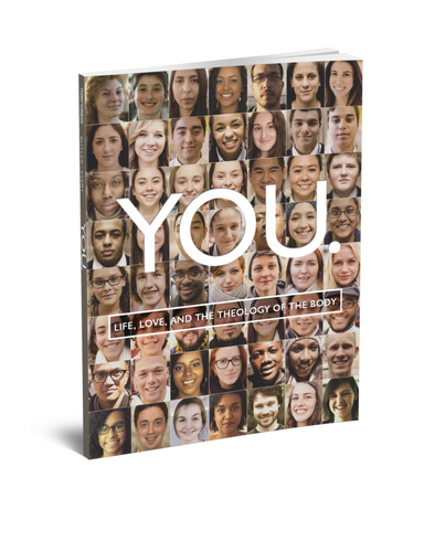 YOU: Life, Love, and the Theology of the Body – Student Workbook