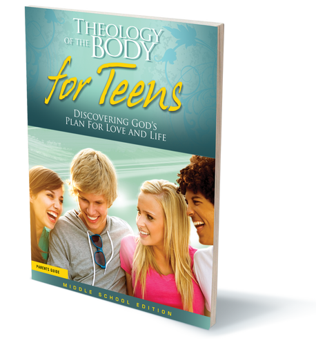 Theology of the Body for Teens – Parent's Guide (Middle School Edition)