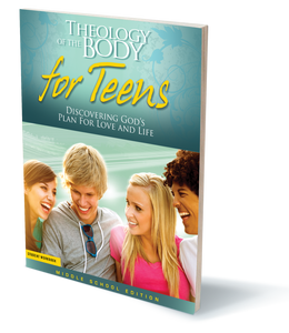 Theology of the Body for Teens – Student Workbook (Middle School Edition)