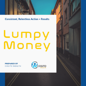 Your Ultimate Guide To Earning Lumpy Money