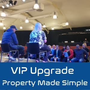 Property Made Simple - V.I.P Special Entry Ticket
