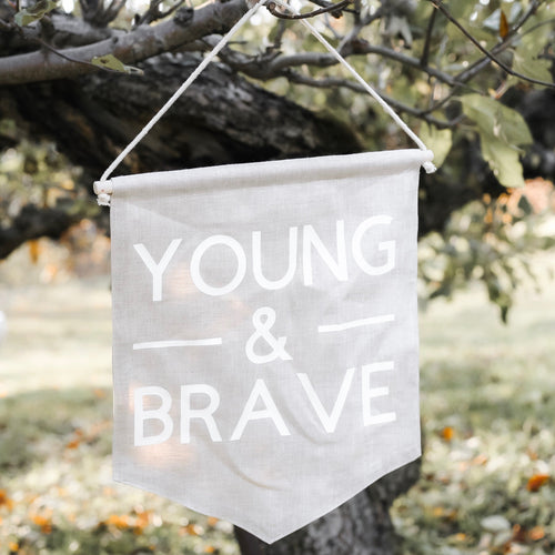 Young & Brave Linen Wall Banner