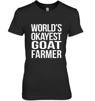 World Okayest Goat Farmer