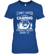 I Don't Suffer from Camping