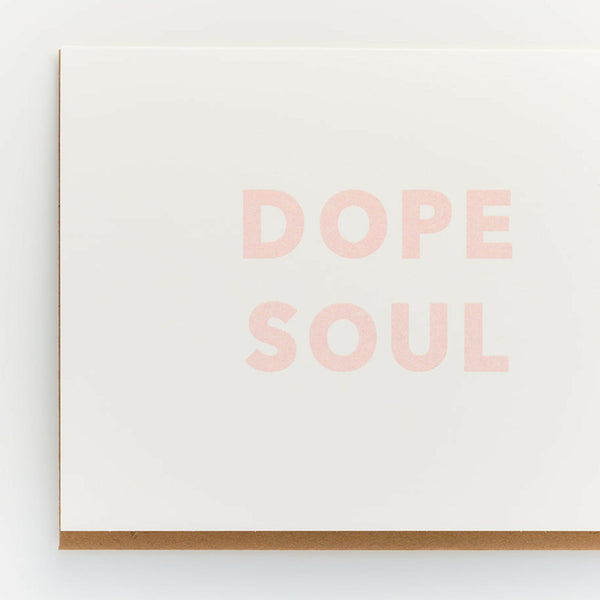 Dope Soul Greeting Card