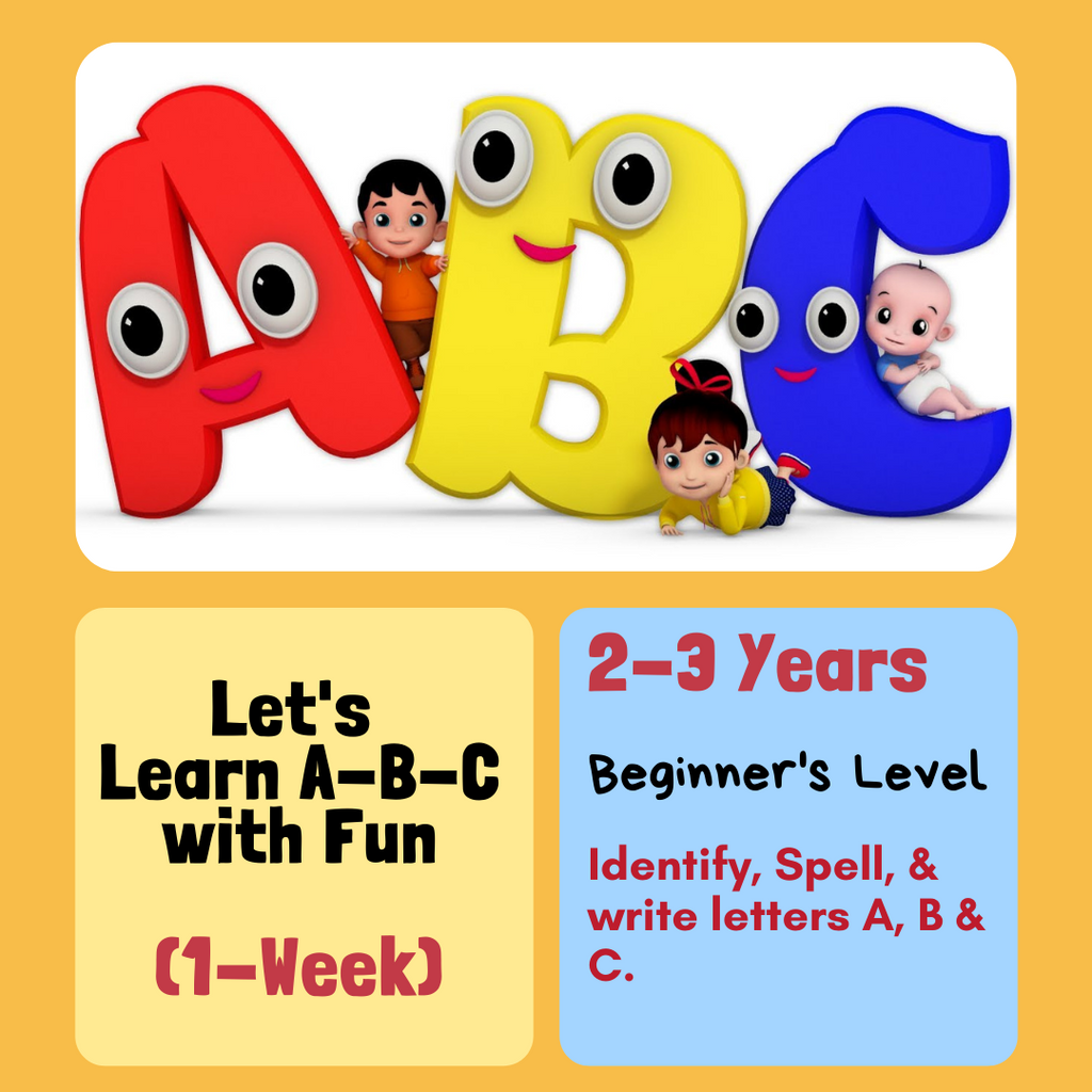 Lets Learn A-B-C with fun! (1-Week)