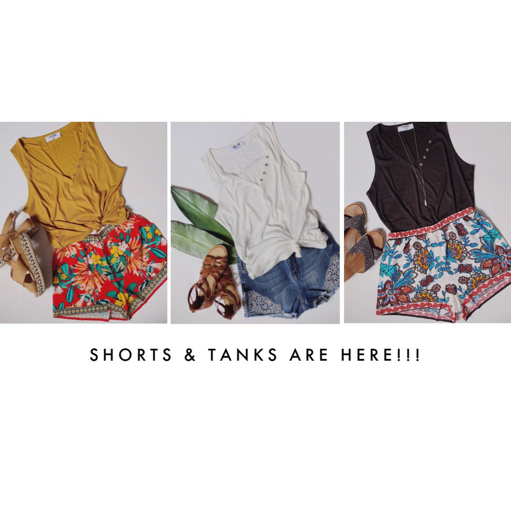 Summer Shorts & Tanks Are Here!