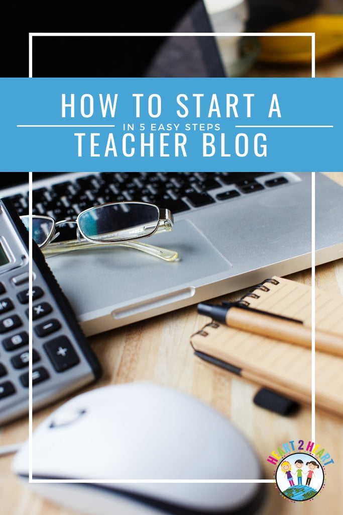 How to Start a Teacher Blog in 5 Easy Steps
