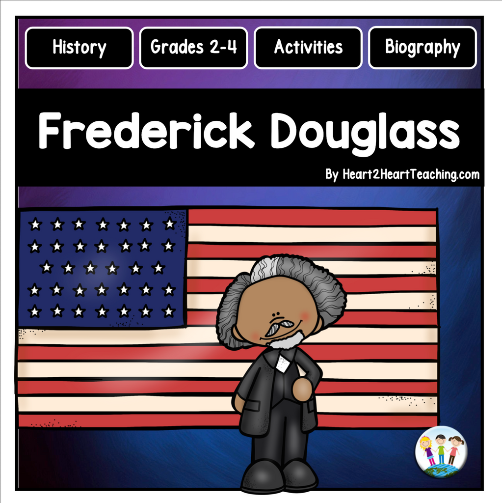 The Life Story of Frederick Douglass Activity Pack