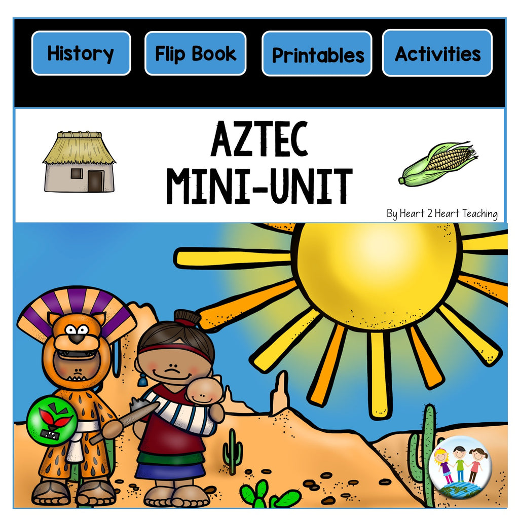Let's Learn About the Aztecs Mini-Unit