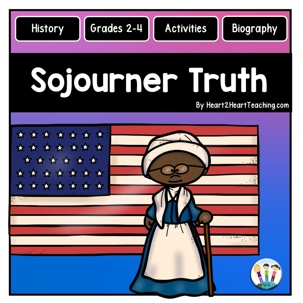 The Life Story of Sojourner Truth Activity Pack