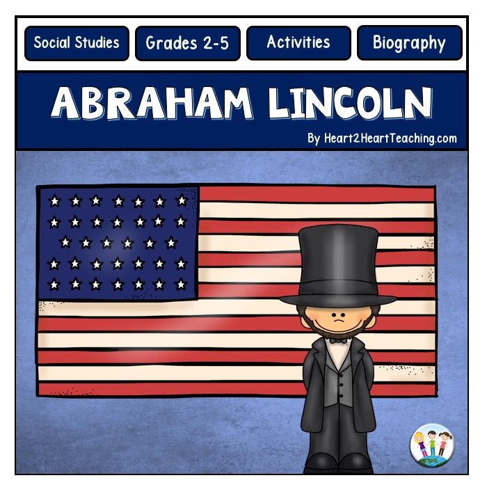 The Life Story of President Abraham Lincoln Activity Pack